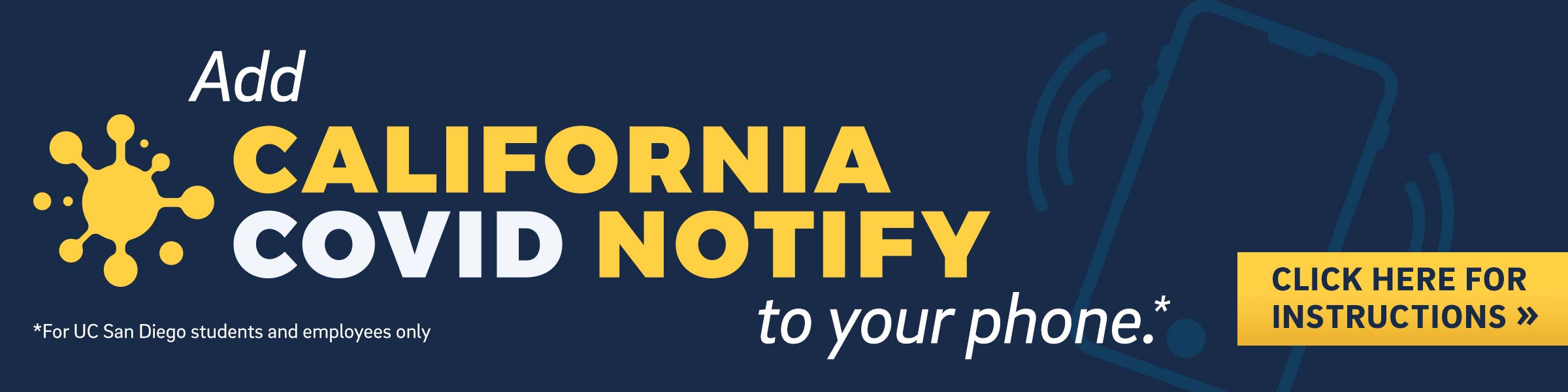 Add CALIFORNIA COVID NOTIFY to your phone
